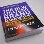 "Book Review: ""The New Strategic Brand Management"" by Jean-Noel Kapferer"