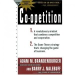 "Book Review: ""Co-opetition"" by Adam Brandenburger and Barry J. Nalebuff"