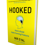 Book Review: Hooked: How to Build Habit-Forming Products by Nir Eyal